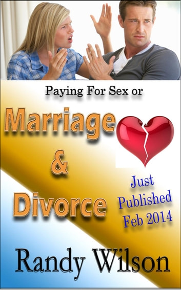 Marriage & Divorce ebook by Randy Wilson