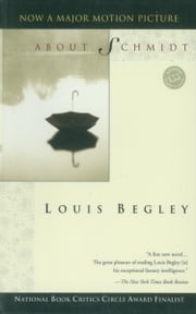About Schmidt ebook by Louis Begley