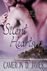 Silent Hearts ebook by Cameron D. James