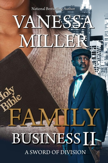 Family Business - Book II (A Sword of Division) - Family Business, #2 ebook by Vanessa Miller