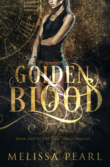 Golden Blood ebook by Melissa Pearl