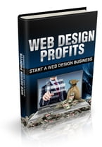 Web Design Profits, Starting Your Own Web Design Business
