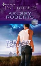 The Last Landry ebook by Kelsey Roberts
