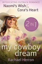 My Cowboy Dream ebook by Rachael Herron