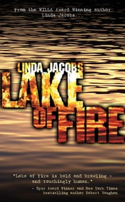 Lake of Fire - Book Three in the Yellowstone Series ebook by Linda Jacobs