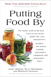 Putting Food By - Fifth Edition ebook by Ruth Hertzberg,Janet Greene,Beatrice Vaughan