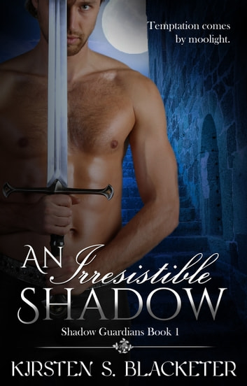 An Irresistible Shadow ebook by Kirsten S. Blacketer