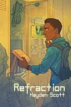 Refraction ebook by Hayden Scott