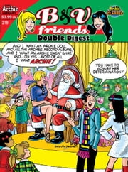 B&V Friends Double Digest #219 ebook by Script: Kathleen Webb; Art and Cover: Dan & Jim DeCarlo