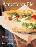 American Pie ebook by Peter Reinhart