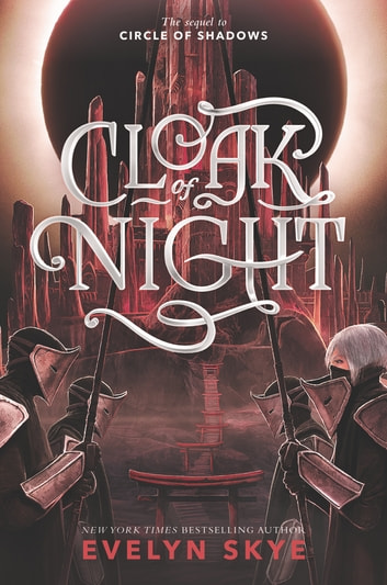 Cloak of Night ebook by Evelyn Skye