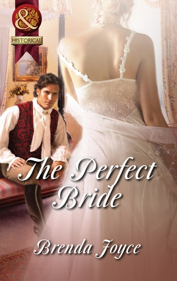The Perfect Bride (Mills & Boon Superhistorical) ebook by Brenda Joyce
