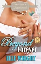 Beyond Forever ebook by Elle Wright