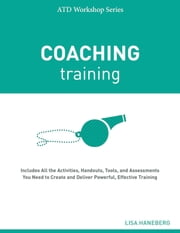 Coaching Training ebook by Lisa Haneberg