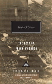The Best of Frank O'Connor ebook by Frank O'Connor,Julian Barnes