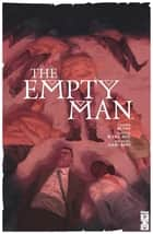 The Empty Man ebook by Cullen Bunn, Vanessa Del Rey