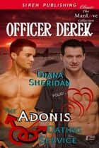 The Adonis Dating Service: Officer Derek ebook by Diana Sheridan