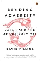 Bending Adversity ebook by David Pilling