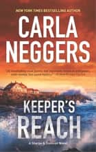 Keeper's Reach - A gripping tale of romantic suspense and page-turning action ebook by Carla Neggers
