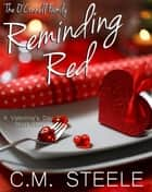 Reminding Red - The O'Connell Family, #4 ebook by C.M. Steele