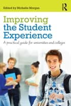 Improving the Student Experience ebook by Michelle Morgan