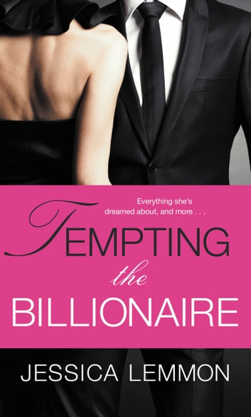 Tempting the Billionaire ebook by Jessica Lemmon