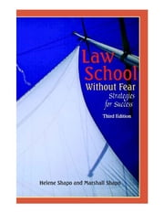 Law School Without Fear - Strategies Forsuccess ebook by Helene Shapo,Marshall Shapo