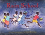 Rain School ebook by James Rumford