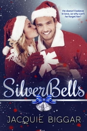 Silver Bells ebook by Jacquie Biggar