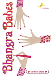 Bhangra Babes ebook by Narinder Dhami