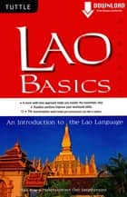 Lao Basics - An Introduction to the Lao Language (Downloadable Audio Included) ebook by Sam Brier, Phouphanomlack (Tee) Sangkhampone