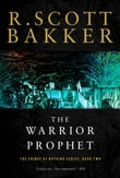 The Warrior Prophet: The Prince of Nothing, Book Two (The Prince of Nothing)