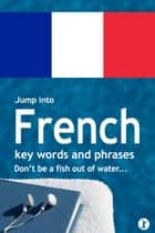 Jump Into French ebook by Sobaca