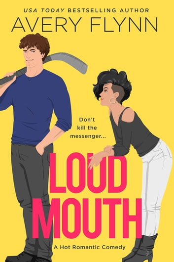 Loud Mouth ebook by Avery Flynn