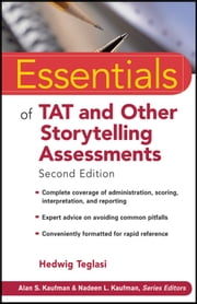 Essentials of TAT and Other Storytelling Assessments ebook by Hedwig Teglasi