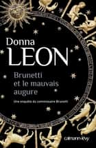 Brunetti et le mauvais augure ebook by Donna Leon