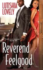 Reverend Feelgood ebook by Lutishia Lovely