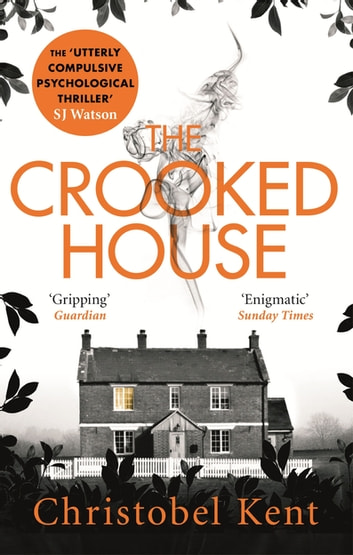 The Crooked House eBook by Christobel Kent