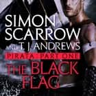 Pirata: The Black Flag - Part one of the Roman Pirata series audiobook by Simon Scarrow