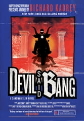 Devil Said Bang ebook by Richard Kadrey