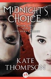 Midnight's Choice ebook by Kate Thompson