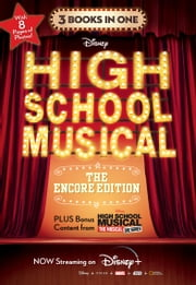 High School Musical: The Encore Edition Junior Novelization Bind-up ebook by Disney Book Group