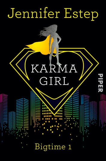 Karma Girl - Bigtime 1 ebook by Jennifer Estep