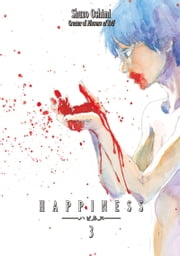 Happiness - Volume 3 ebook by Shuzo Oshimi