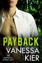 Payback - The SSU Book 3.5 ebook by Vanessa Kier