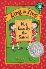 Ling & Ting - Not Exactly the Same! ebook by Grace Lin