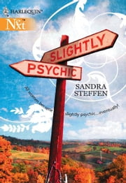 Slightly Psychic ebook by Sandra Steffen