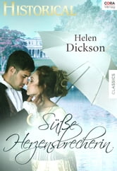 Süsse Herzensbrecherin ebook by Helen Dickson