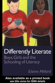 Differently Literate ebook by Millard, Elaine