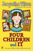 Four Children and It ebook by